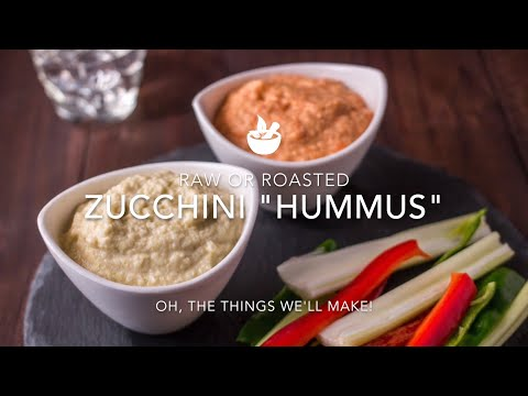 Zucchini Hummus: Raw & Roasted (With Flavor Alternatives)