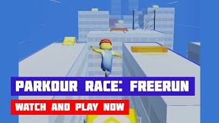 Parkour Race: Freerun · Game · Gameplay