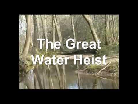 The Great Water Heist