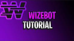 wizebot tutorial (2019)