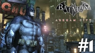 Batman arkham city: story mode playthrough ep. 1 - welcome to the city!