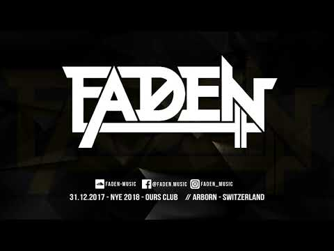 FADEN @ Ours Club NYE 2018 // Arborn // Switzerland