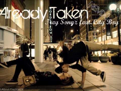 Already Taken (Remix) - Trey Songz feat. City Boy [+DL]