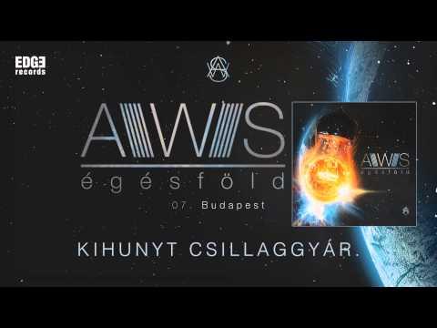AWS - Budapest (szöveges / lyrics video)