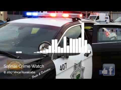 Salinas Police Scanner Audio Vehicle Pursuit 5 31 2017 Youtube