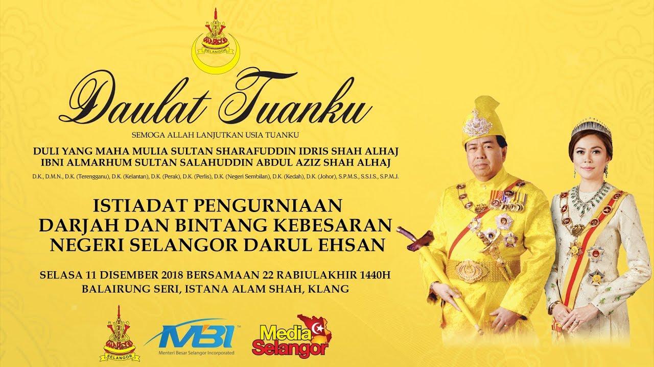 Live Hari Keputeraan Dymm Sultan Selangor Ke 73 Youtube