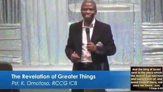 The Revelation of Greater Things - Pastor Kunle Omotoso