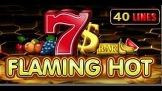 Flaming Hot - Slot Machine - 40 Lines