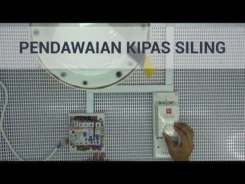 Cara Cara Pendawaian Dan Pemasangan Kipas Siling Didiktv Youtube