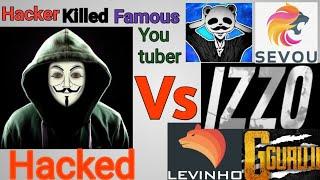 Hacker Killed Famous YouTuber// Panda, Sevou, Levinho, Izzo//Hackers Gamplay In PUBG