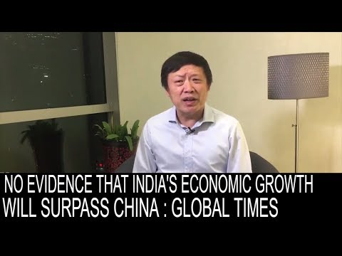 CHINA'S GLOBAL TIMES CAN'T DIGEST RECENT GROWTH PREDICTION OF INDIA BY IMF