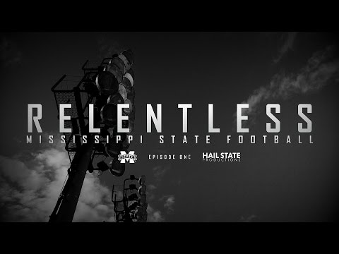 "Relentless: Mississippi State Football - 2016 Episode I, ""Don"