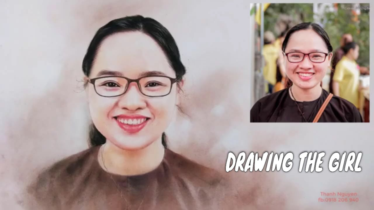 DRAWING THE GIRL/ VẼ CHÂN DUNG MÀU CÔ GÁI/ THANKS FOR WATCHING