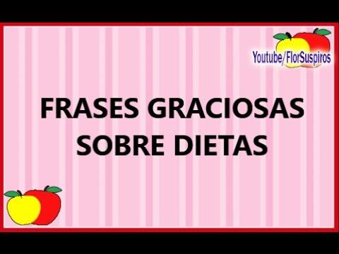 Frases Graciosas Sobre Dietas