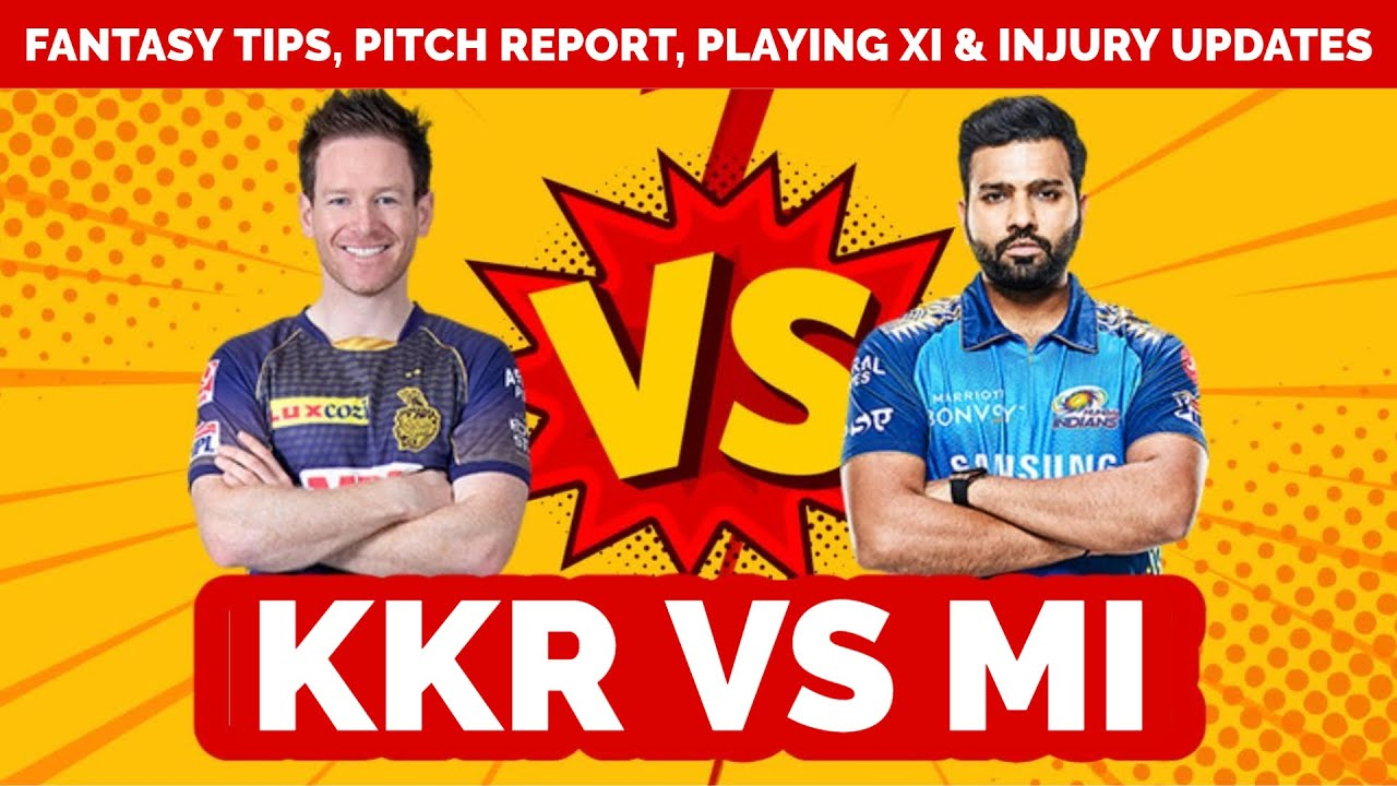 KKR VS MI Prediction, Fantasy Tips, Playing XI Updates, Pitch Report & Injury Updates   Playone