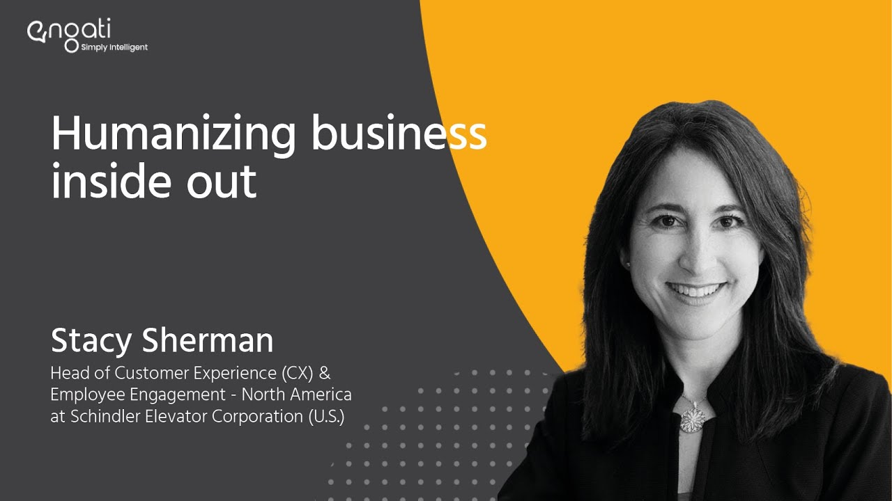 Humanizing business inside out - Stacy Sherman on Engati CX