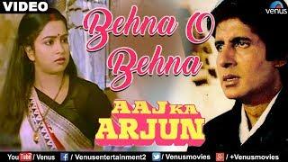 Bahena O Bahena (Aaj Ka Arjun)