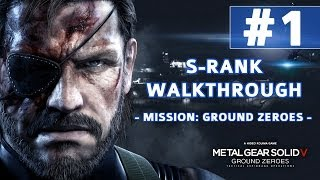 Metal Gear Solid V Ground Zeroes S Rank Walkthrough Mission 1 Ground Zeroes