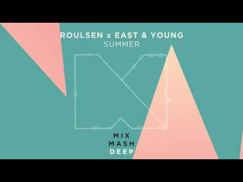 Roulsen x East and Young - Summer [Out Now]