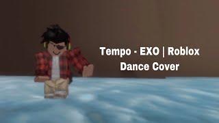 Tempo - EXO | Roblox Dance Cover