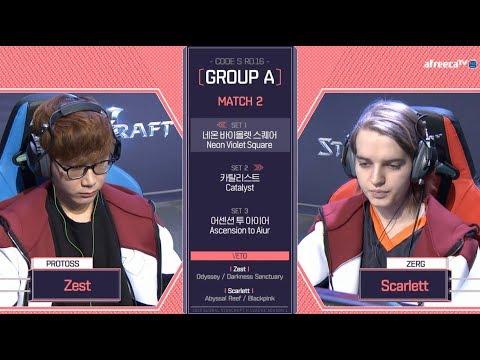 [2018 GSL Season 1]Code S Ro.16 Group A Match2 Zest vs Scarlett