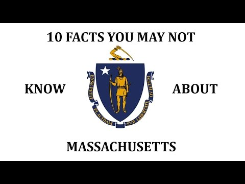 Massachusetts - 10 Facts You May Not Know