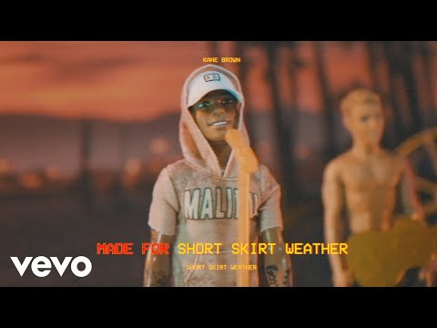 Kane Brown  Short Skirt Weather Lyric