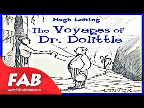 The Voyages of Doctor Dolittle Full Audiobook by Hugh LOFTING by  Children's Fiction Audiobook