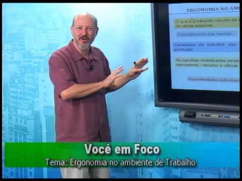 Programa Você em Foco - Ergonomia no Ambiente de Tralho