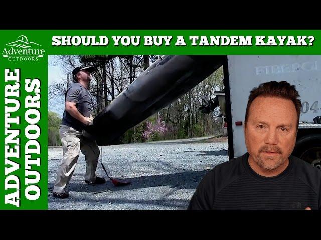 Should You Buy A Tandem Kayak?
