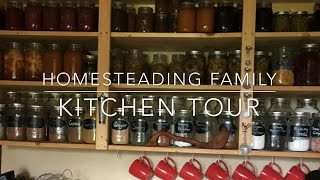 Homesteading Family Kitchen Tour
