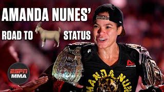 Amanda Nunes' road to GOAT status   ESPN MMA