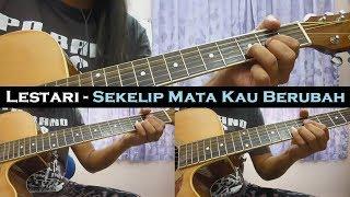 Lestari - Sekelip Mata Kau Berubah (Instrumental/Full Acoustic/Guitar Cover)
