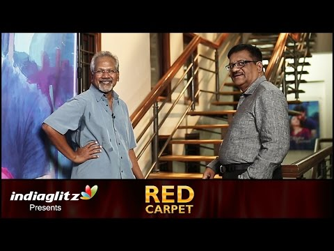 Mani Ratnam talks about live in relationship   Red Carpet by Sreedhar Pillai   Ok Kanmani