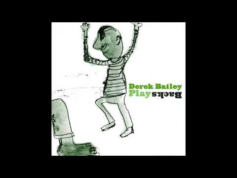 Derek Bailey - Resigned (Acoustic)