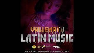 Vallenato 2018 Dj Ansel Flores Ft  Dj Alfonzo  Latin Music La Bestia Musical