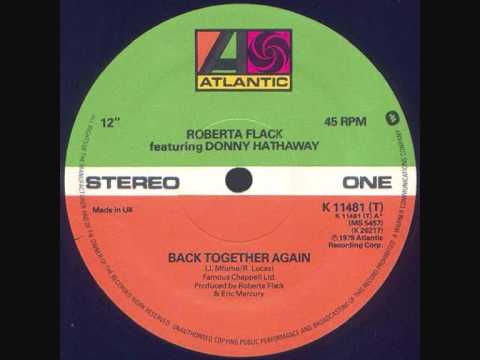 Roberta Flack & Donny Hathaway  -  Back Together Again
