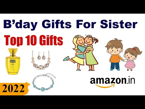 Top 10 Birthday Gifts For Sister In India (2020)  || Best Gifts For Sister On Birthday In India