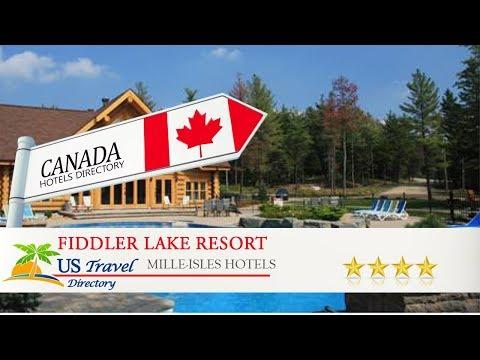 Fiddler Lake Resort - Mille-Isles Hotels, Canada