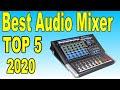 TOP 5 Best Audio Mixer In 2020
