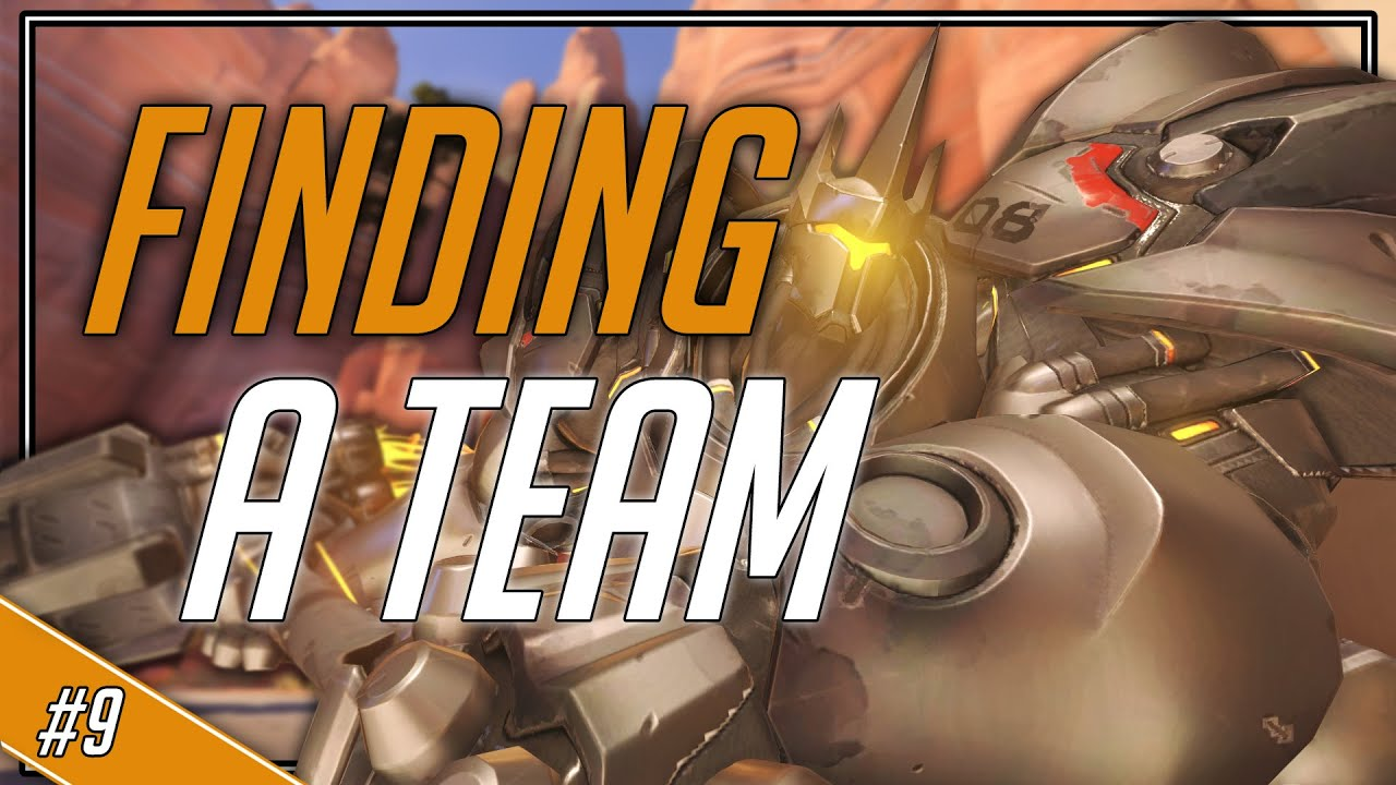 how to find a team road to competitive ranked 9 overwatch youtube