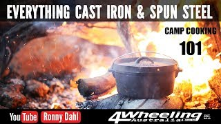 Cast Iron and Spun Steel Cooking 101