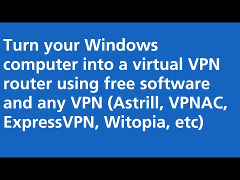 Turn Your Computer into a Virtual VPN Router Using Free Software!