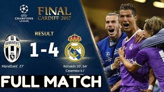 JUVENTUS VS REAL MADRID 1 - 4  COPA Full Match Final Champions 2017   HD