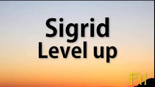 Sigrid – Level Up (Lyrics) Video