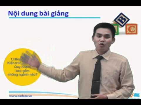 Hướng nghiệp 2014 - Tuyển sinh 2014 - Ngành Kiến Trúc - Xây Dựng - Cadasa.vn