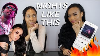 "KEHLANI - ""NIGHTS LIKE THIS"" OFFICIAL MUSIC VIDEO REACTION"