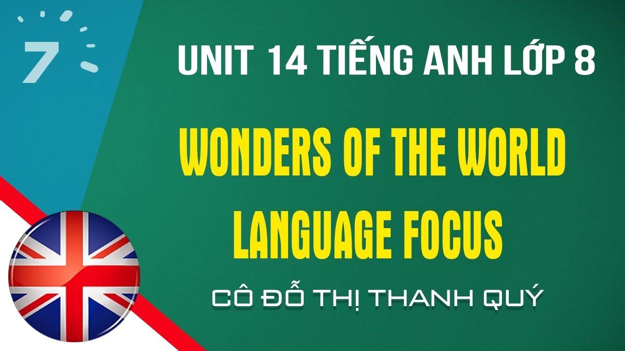 Unit 14: Language Focus trang 136 Tiếng Anh lớp 8 |HỌC247