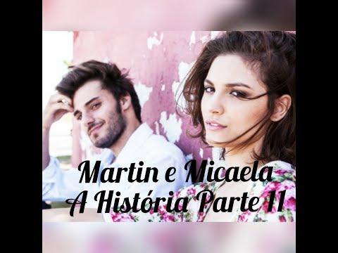 Martin e Micaela A História Parte 11