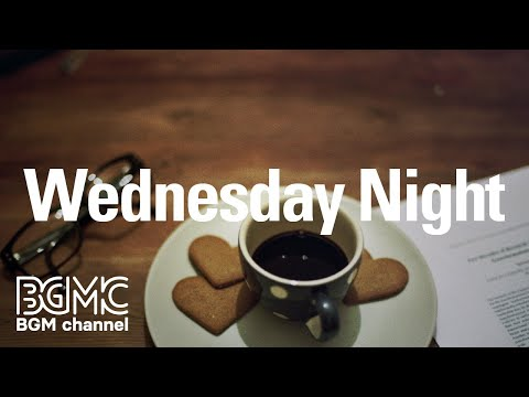 Wednesday Night: Jazz Piano Soothing Instrumental  - Relax  Stress Relief